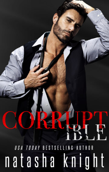 Corruptible (The Amado Brothers, #2)