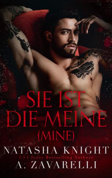 Sie ist die Meine (Mine) – Untrennbar Verbunden Ein Dark Romance Duett 1