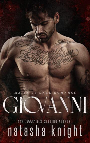 Giovanni: Mafia et Dark Romance (Les Frères Benedetti tome 4)