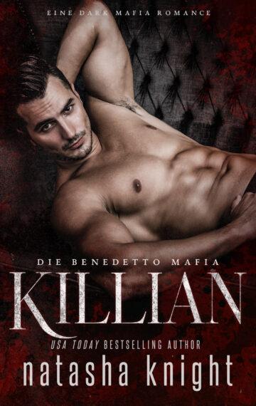 Killian: Die Benedetto Mafia #3