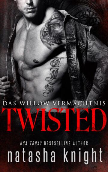 Twisted: Das Willow Vermächtnis #3