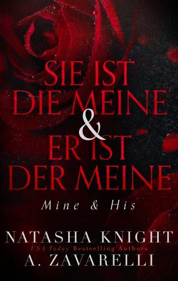 Sie ist die Meine & Er ist der Meine (Mine & His)